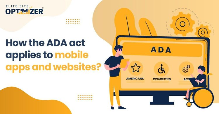 The Americans Disability Act mobile apps and websites