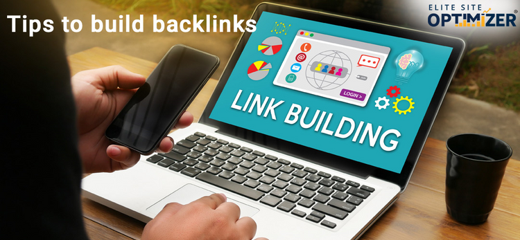 Tips to Build Backlinks