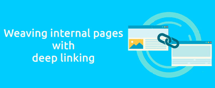 Weaving internal pages with deep linking