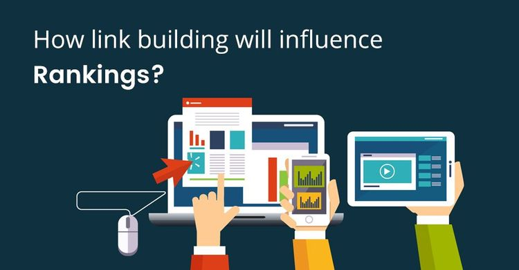How Link Building Will Influence Rankings?