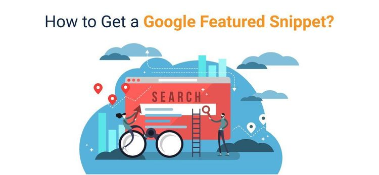 How to Get a Google Featured Snippets?