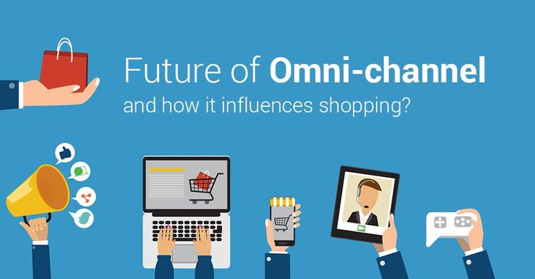 Future Of Omni-Channel And How It Influences Shopping