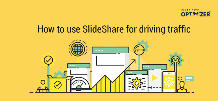How to Use SlideShare for Driving Traffic?