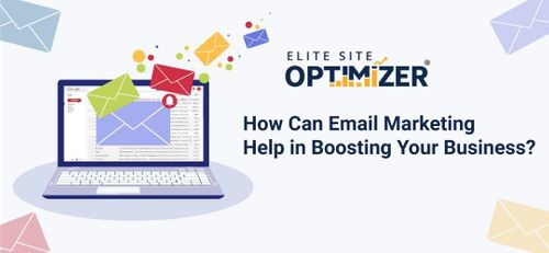 How Can Email Marketing Help in Boosting Your Business?