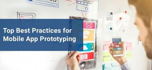 Top Best Practices for Mobile App Prototyping