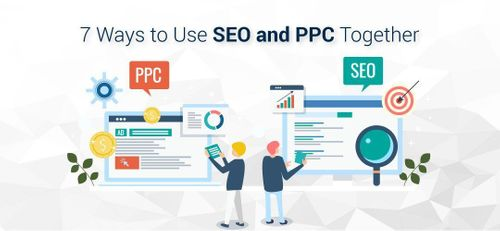 7 Better Ways to Use SEO and PPC Together