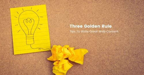 Three Golden Tips To Write Web Content
